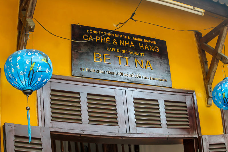 Hoi An Cafes. Bettina Cafe, Hoi An sign