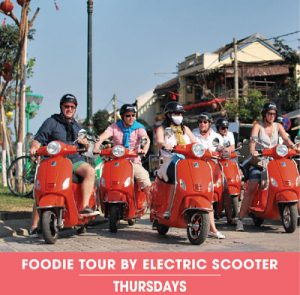 Foodie Tour by Electric Scooter. Hoi An Express Widget - Thursdays